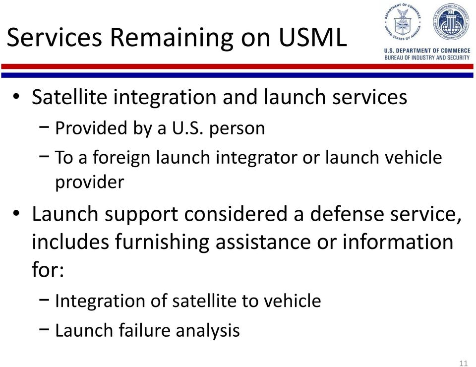 person To a foreign launch integrator or launch vehicle provider Launch