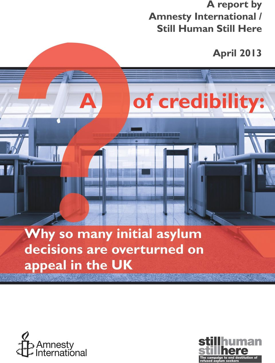 credibility: Why so many initial asylum