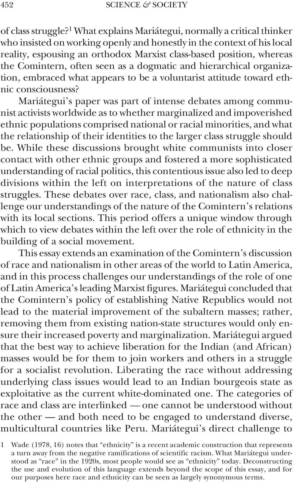 the Comintern, often seen as a dogmatic and hierarchical organization, embraced what appears to be a voluntarist attitude toward ethnic consciousness?