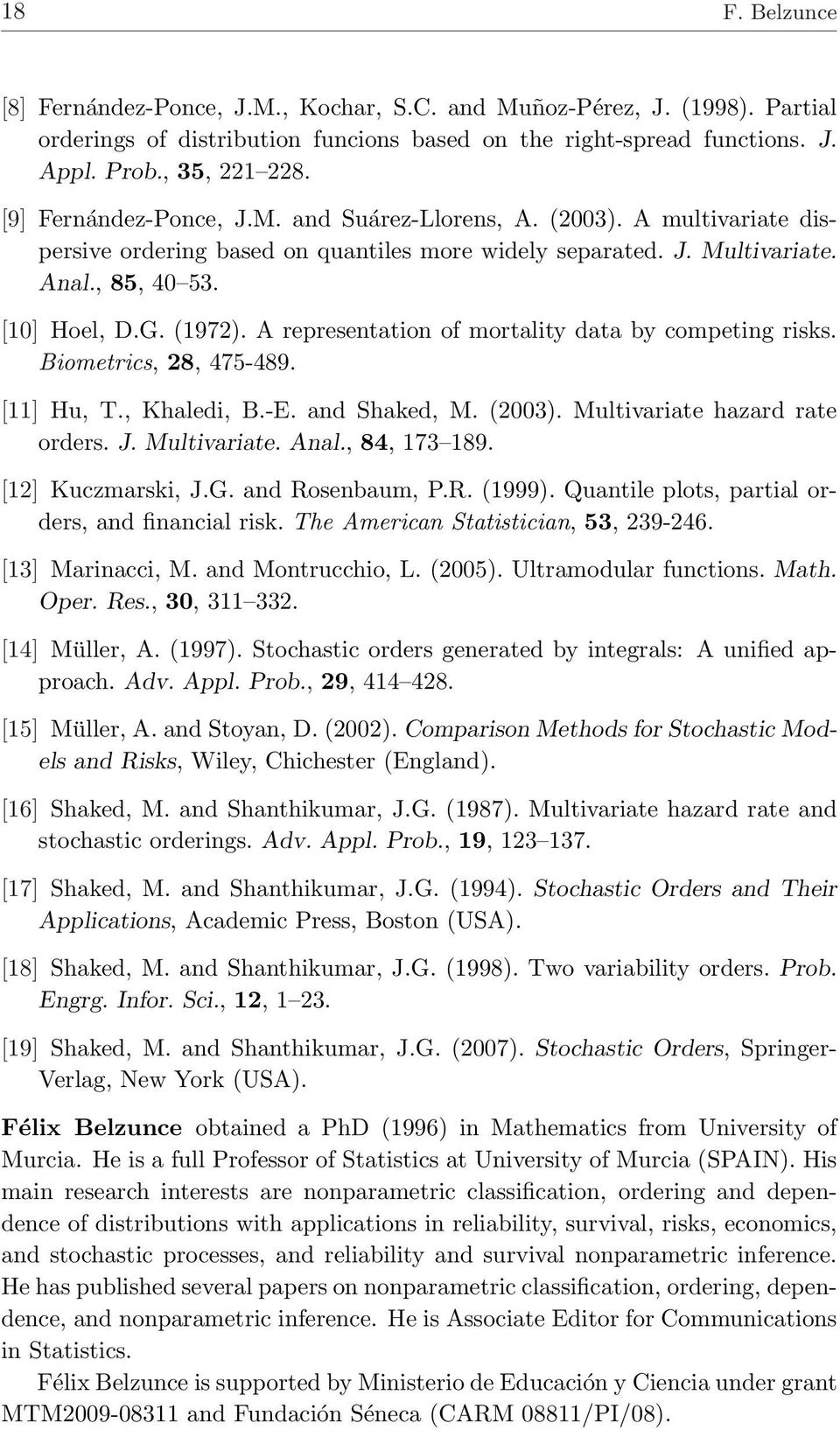 A representation of mortality data by competing risks. Biometrics, 28, 475-489. [11] Hu, T., Khaledi, B.-E. and Shaked, M. (2003). Multivariate hazard rate orders. J. Multivariate. Anal., 84, 173 189.
