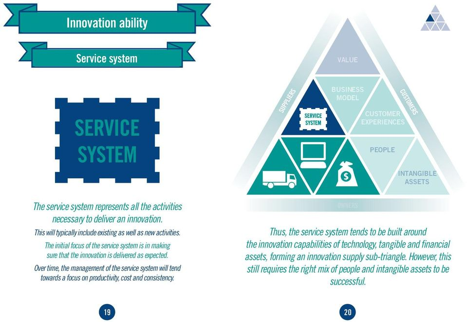 Over time, the management of the service system will tend towards a focus on productivity, cost and consistency.