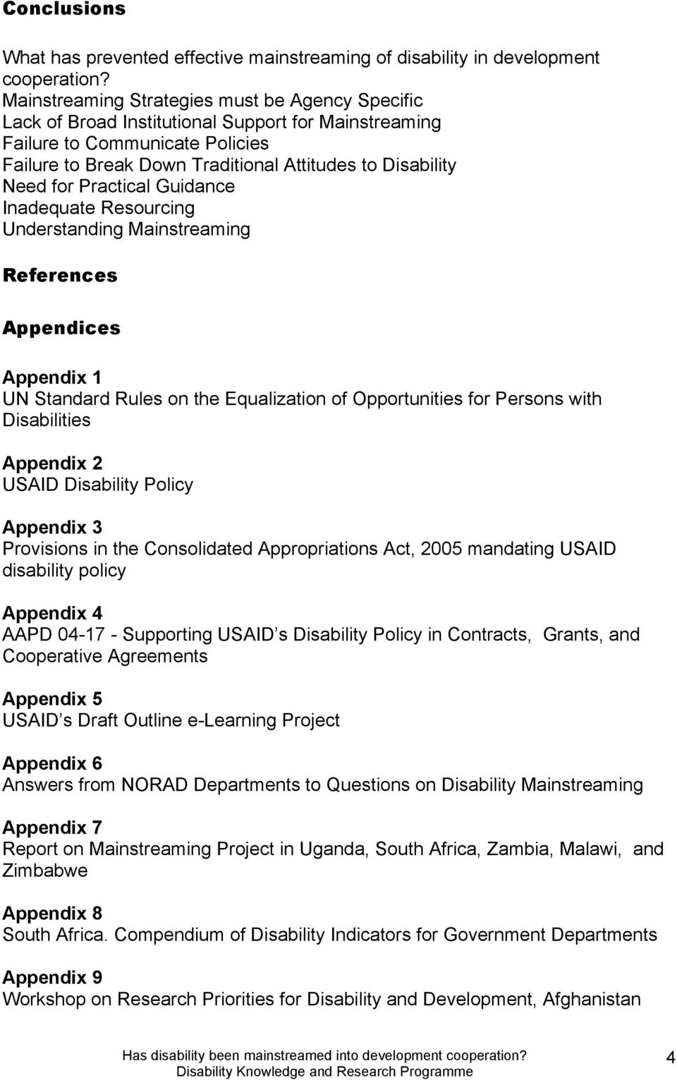 for Practical Guidance Inadequate Resourcing Understanding Mainstreaming References Appendices Appendix 1 UN Standard Rules on the Equalization of Opportunities for Persons with Disabilities Appendix
