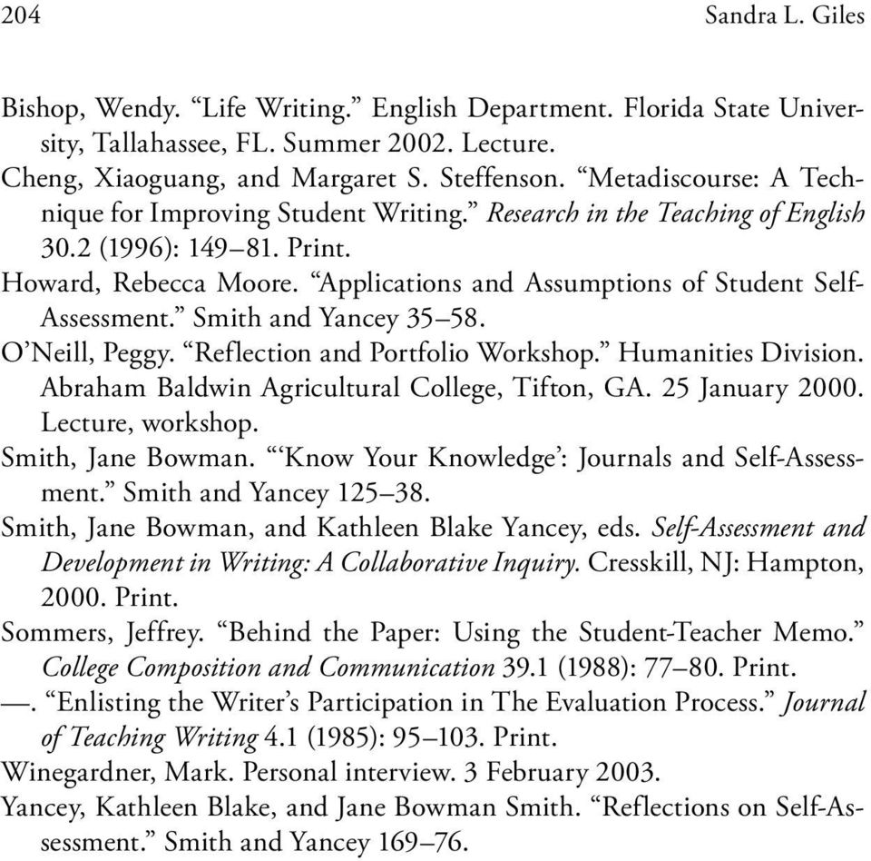 Applications and Assumptions of Student Self- Assessment. Smith and Yancey 35 58. O Neill, Peggy. Reflection and Portfolio Workshop. Humanities Division.