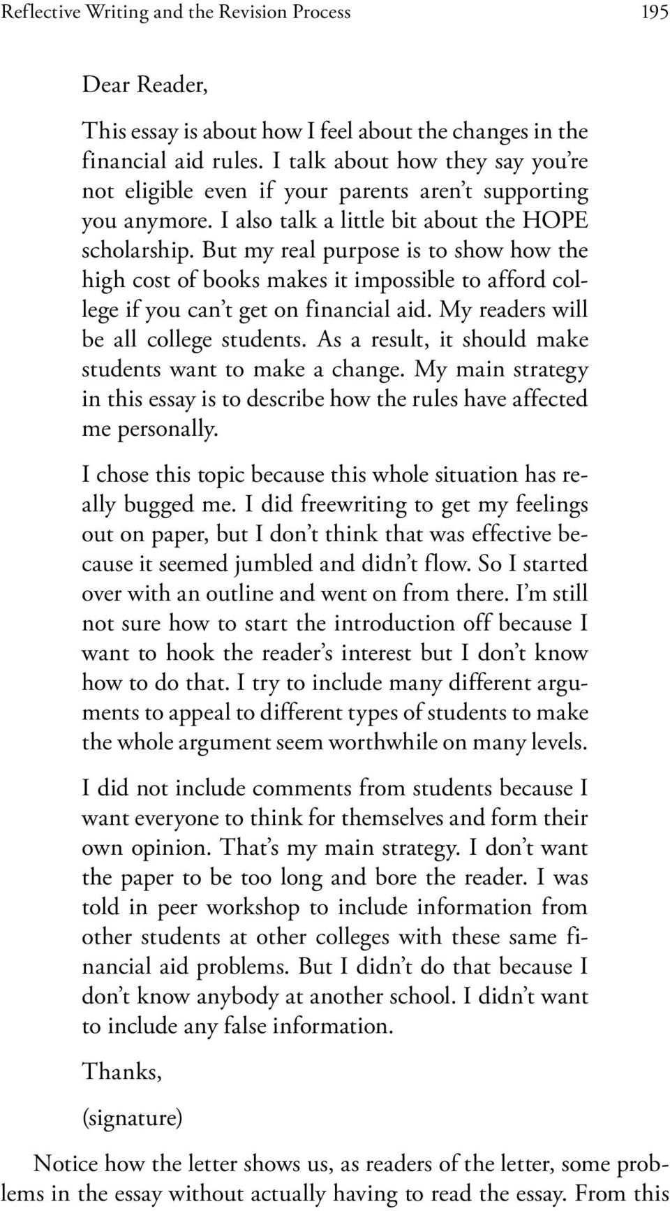But my real purpose is to show how the high cost of books makes it impossible to afford college if you can t get on financial aid. My readers will be all college students.
