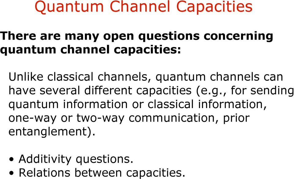 capacities (e.g.