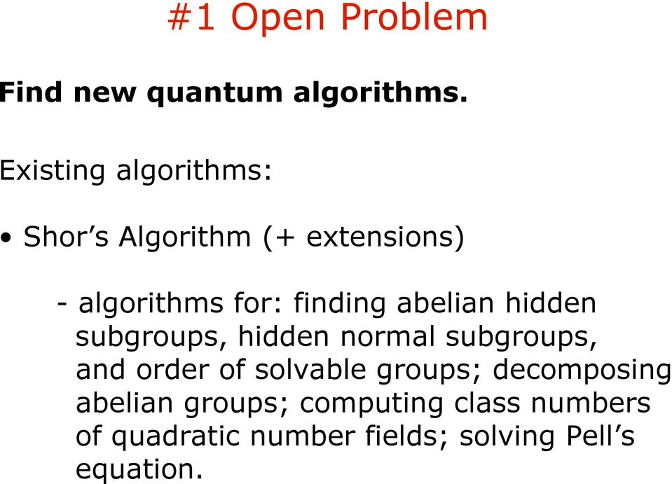 finding abelian hidden subgroups, hidden normal subgroups, and order of