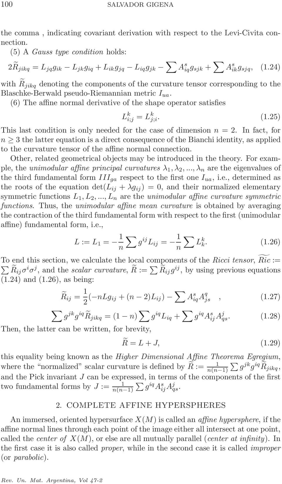 24) with R jikq denoting the components of the curvature tensor corresponding to the Blaschke-Berwald pseudo-riemannian metric I ua.