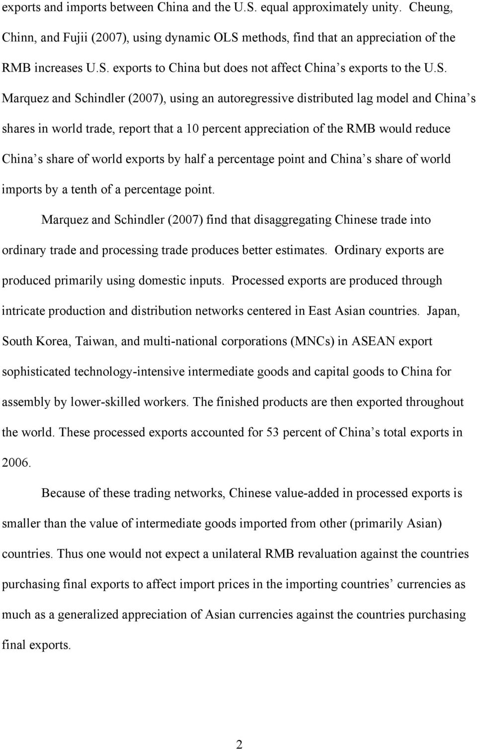 half a percenage poin and China s share of world impors by a enh of a percenage poin.
