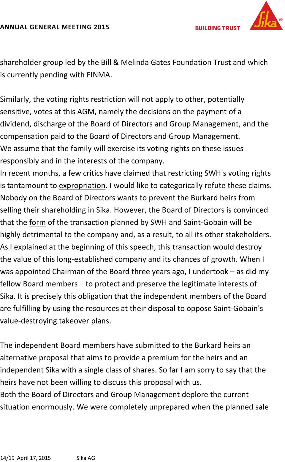 Group Management, and the compensation paid to the Board of Directors and Group Management.