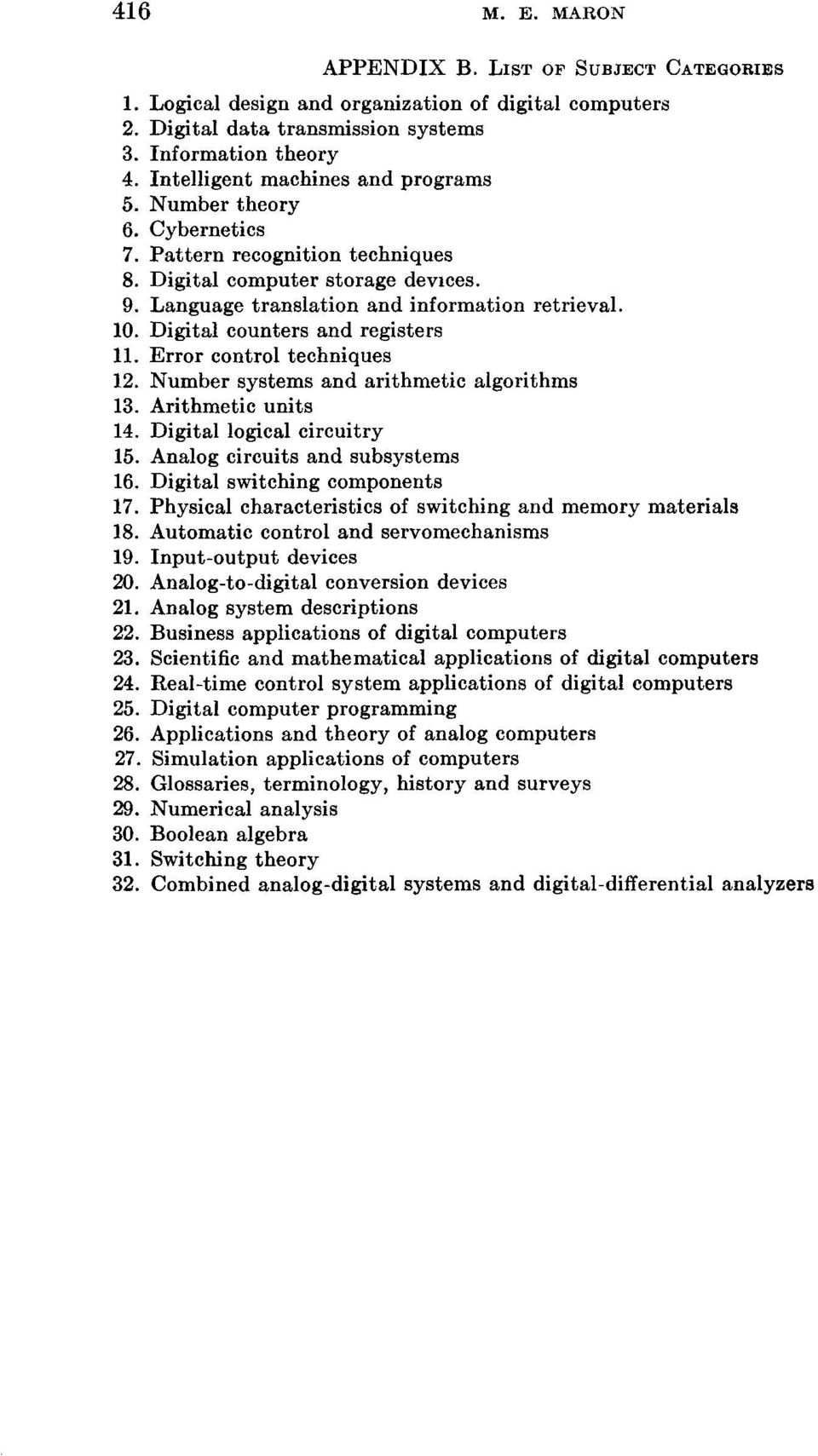 Digital counters and registers 11. Error control techniques 12. Number systems and arithmetic algorithms 13. Arithmetic units 14. Digital logical circuitry 15. Analog circuits and subsystems 16.