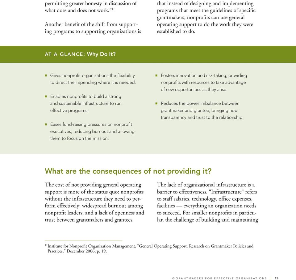 nonprofits can use general operating support to do the work they were established to do. AT A GLANCE: Why Do It?