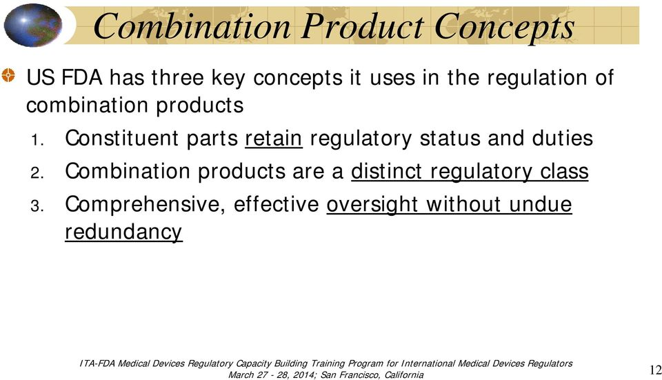 Constituent parts retain regulatory status and duties 2.