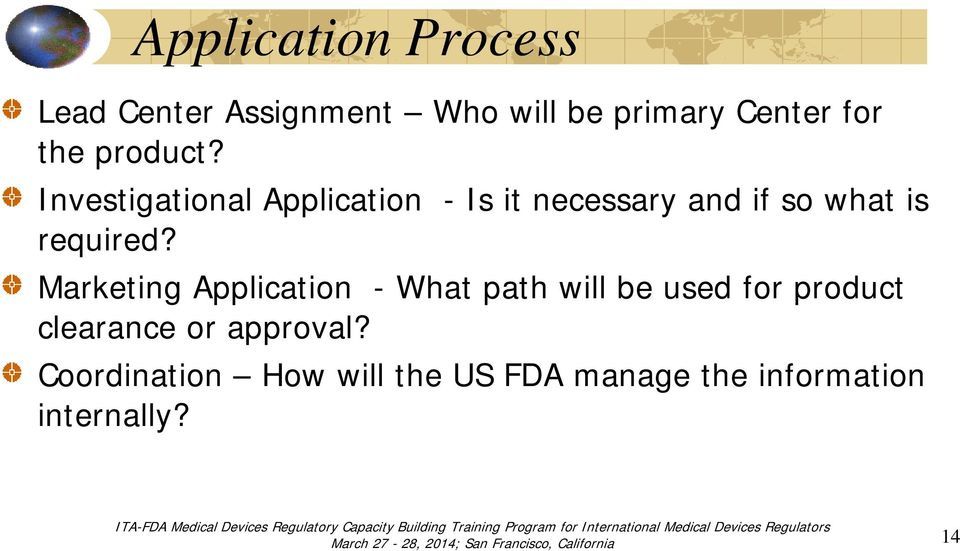 Investigational Application - Is it necessary and if so what is required?