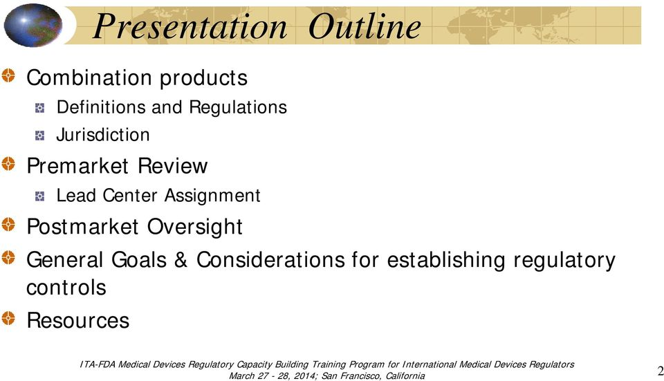 Center Assignment Postmarket Oversight General Goals &