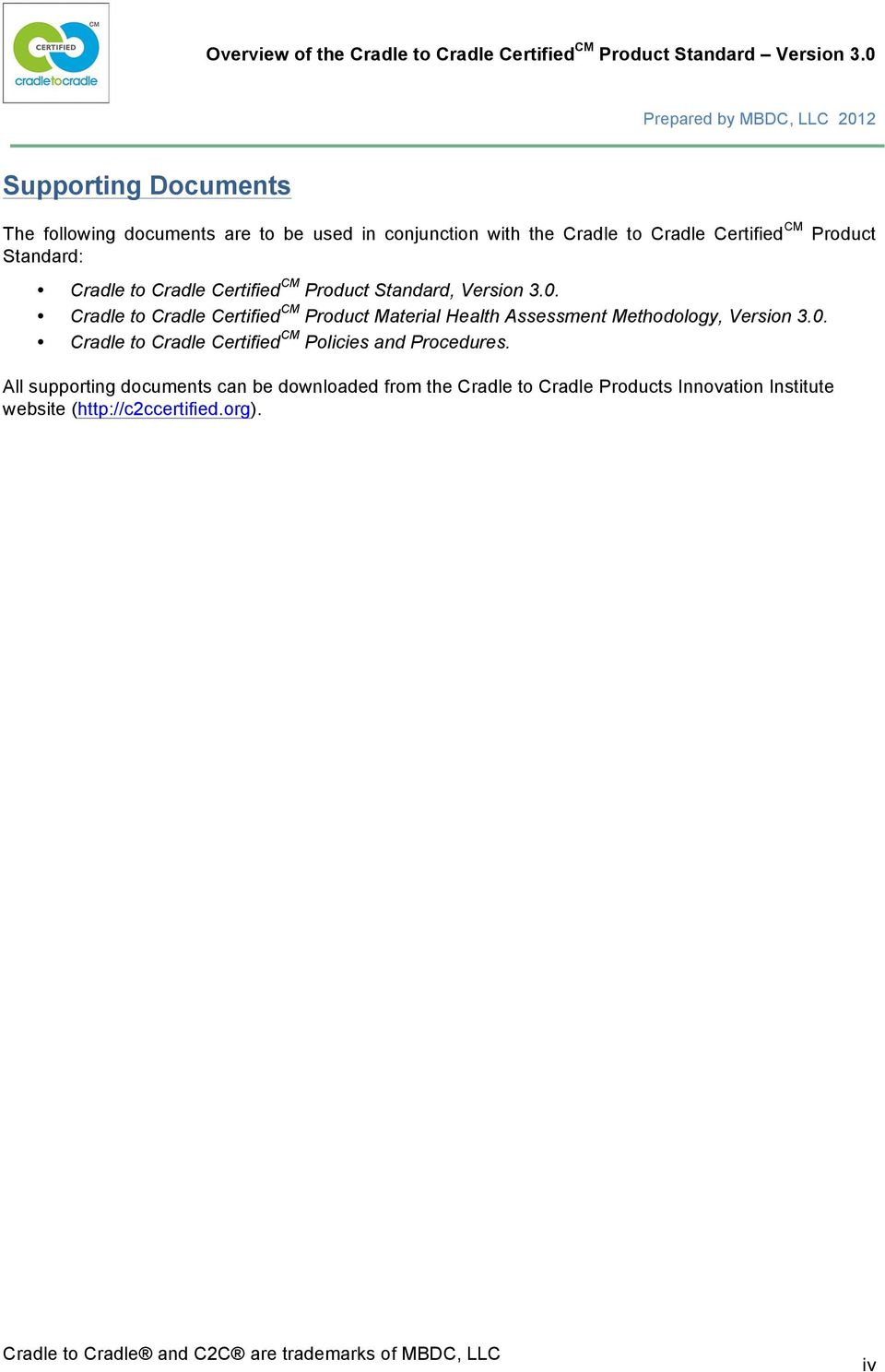 Cradle to Cradle Certified CM Product Material Health Assessment Methodology, Version 3.0.