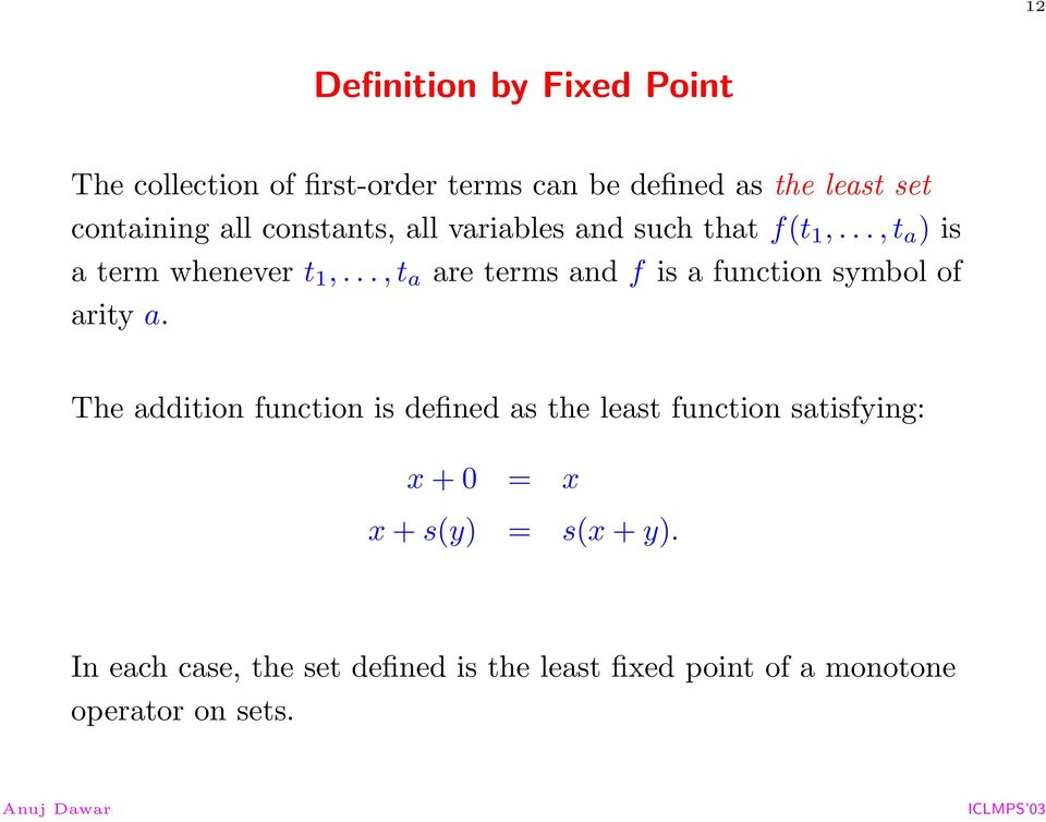 .., t a are terms and f is a function symbol of arity a.