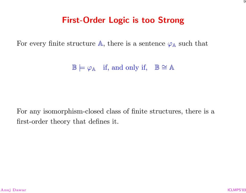if, and only if, B = A For any isomorphism-closed class