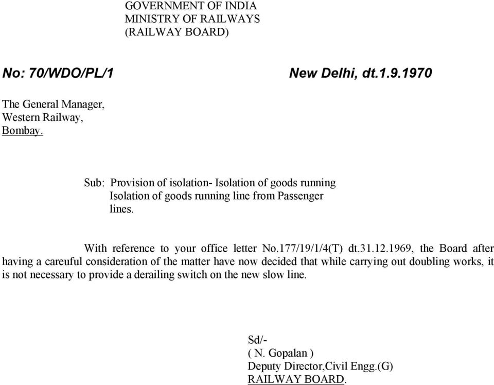 With reference to your office letter No.177/19/1/4(T) dt.31.12.