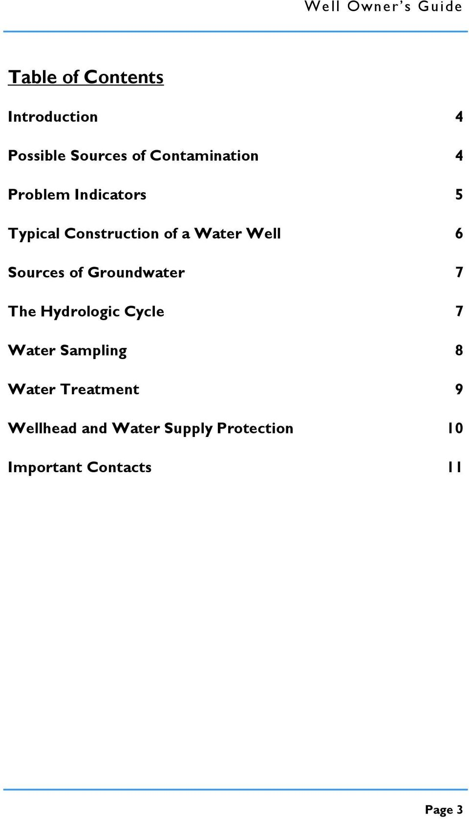 Groundwater The Hydrologic Cycle Water Sampling Water Treatment