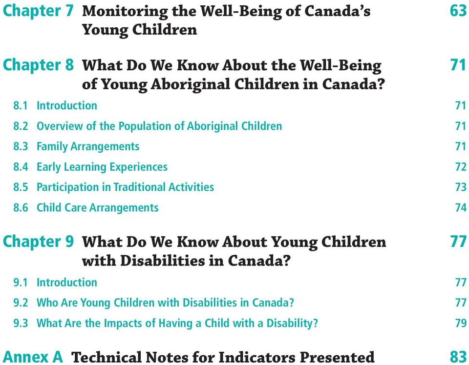 6 Child Care Arrangements Chapter 9 What Do We Know About Young Children with Disabilities in Canada? 9.1 Introduction 9.