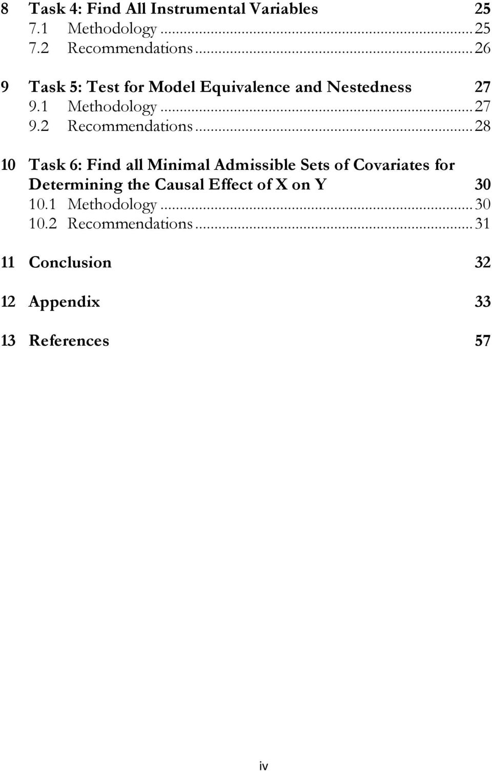 .. 28 10 Task 6: Find all Minimal Admissible Sets of Covariates for Determining the Causal Effect of