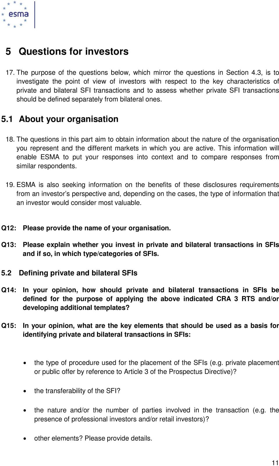 separately from bilateral ones. 5.1 About your organisation 18.