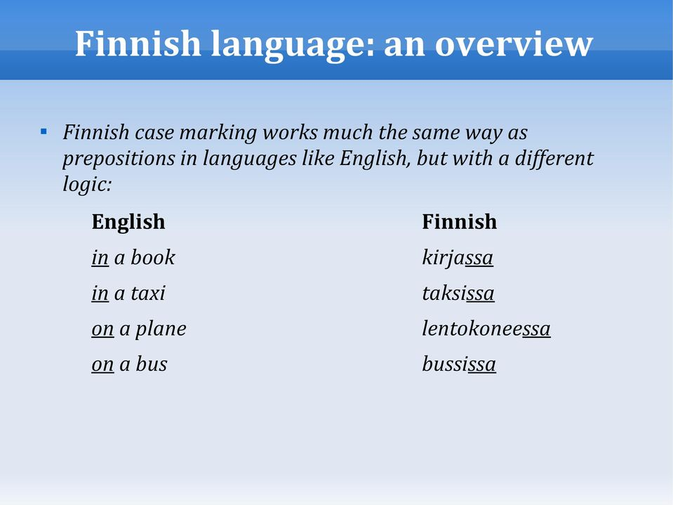 but with a different logic: English Finnish in a book