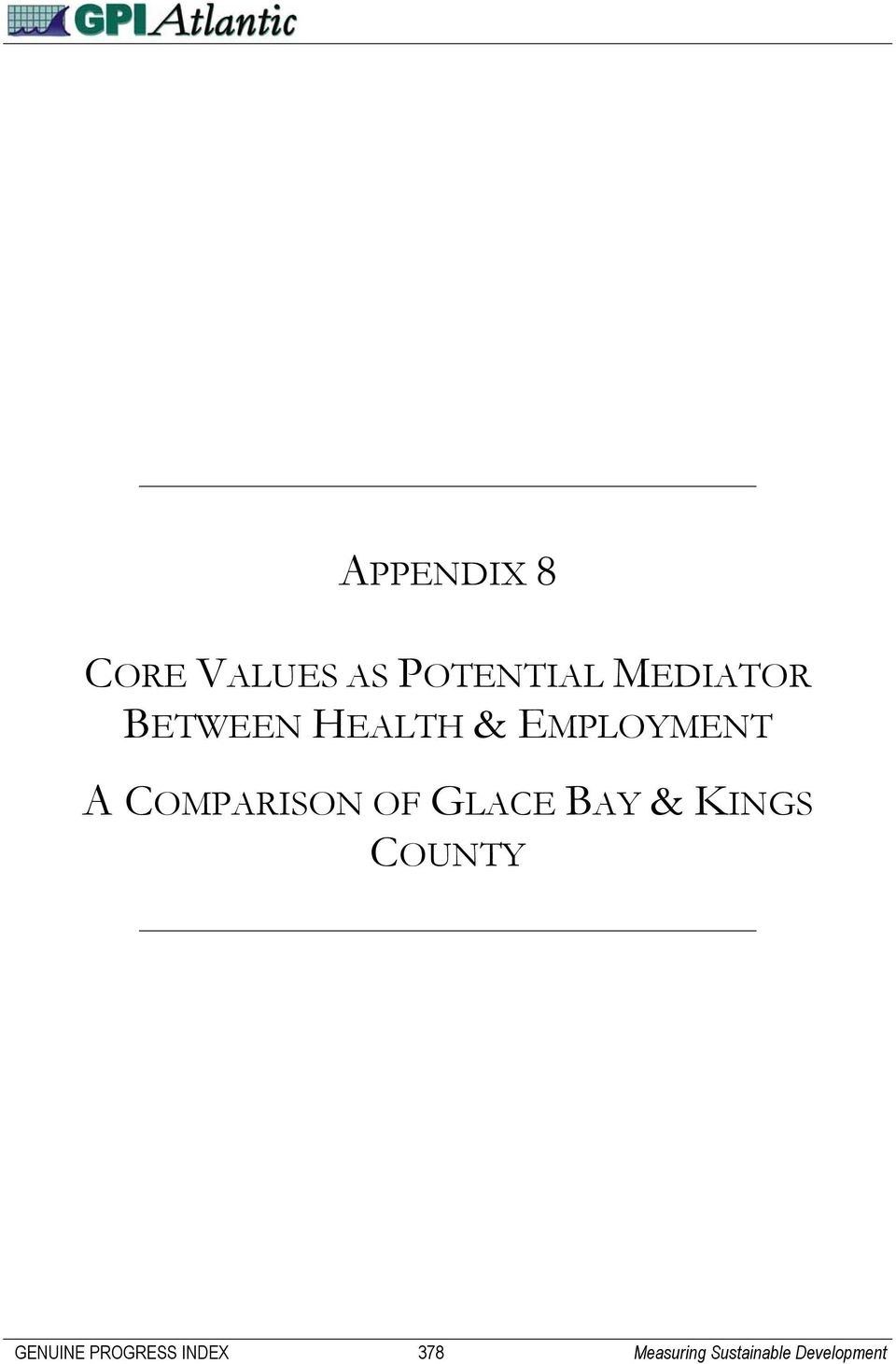 COMPARISON OF GLACE BAY & KINGS COUNTY