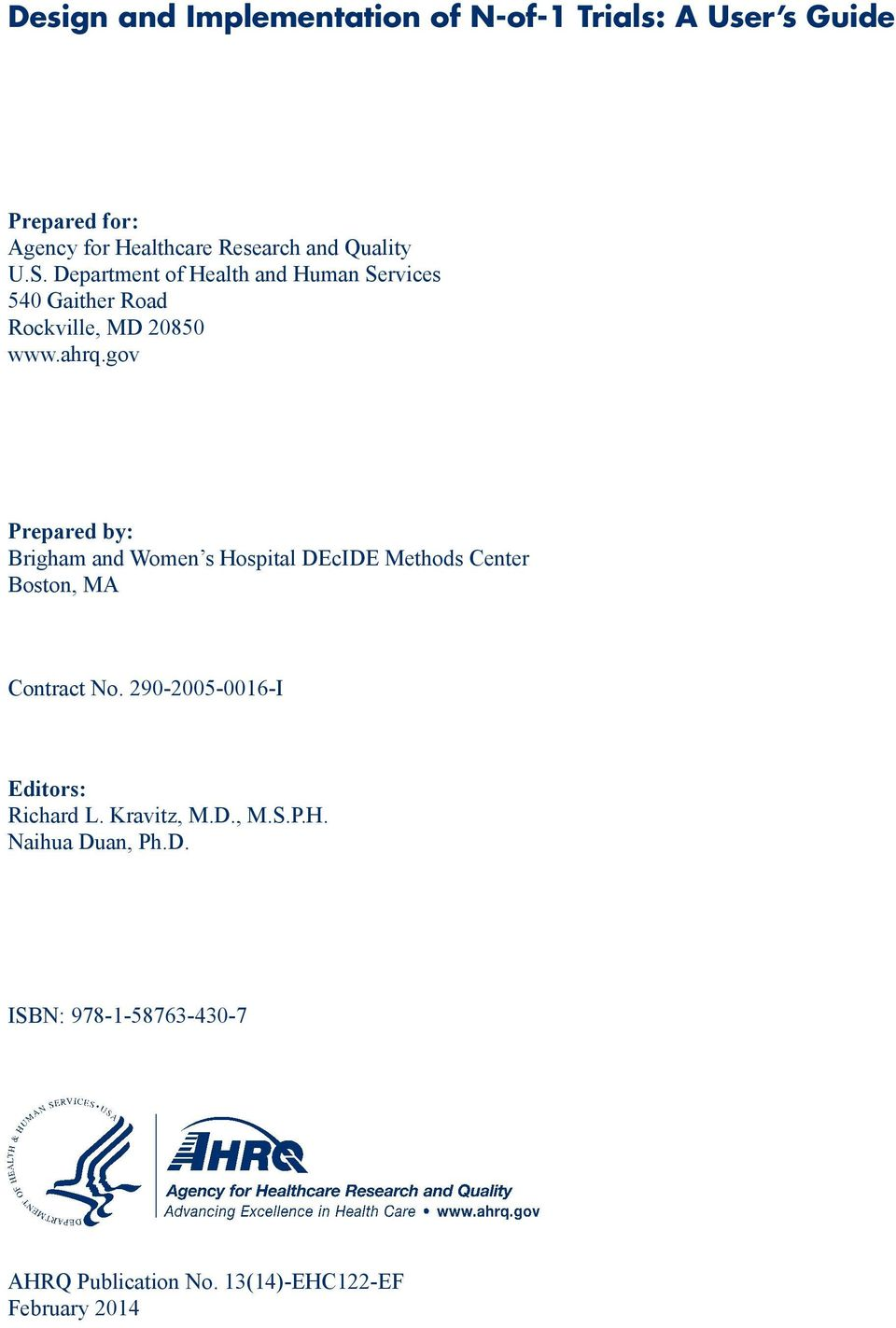 gov Prepared by: Brigham and Women s Hospital DEcIDE Methods Center Boston, MA Contract No.