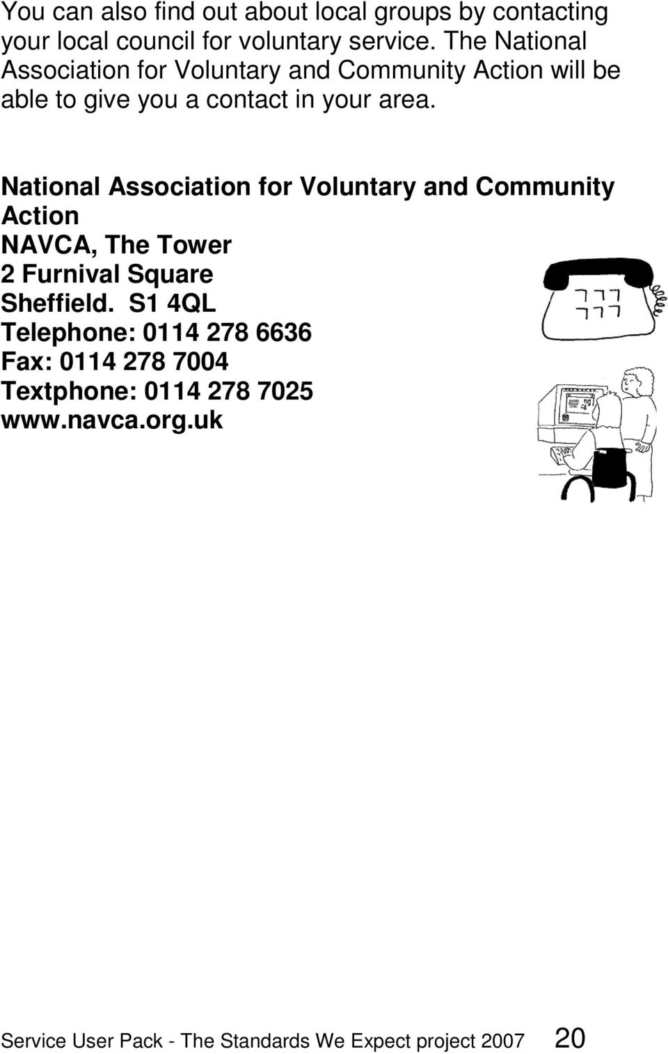 National Association for Voluntary and Community Action NAVCA, The Tower 2 Furnival Square Sheffield.