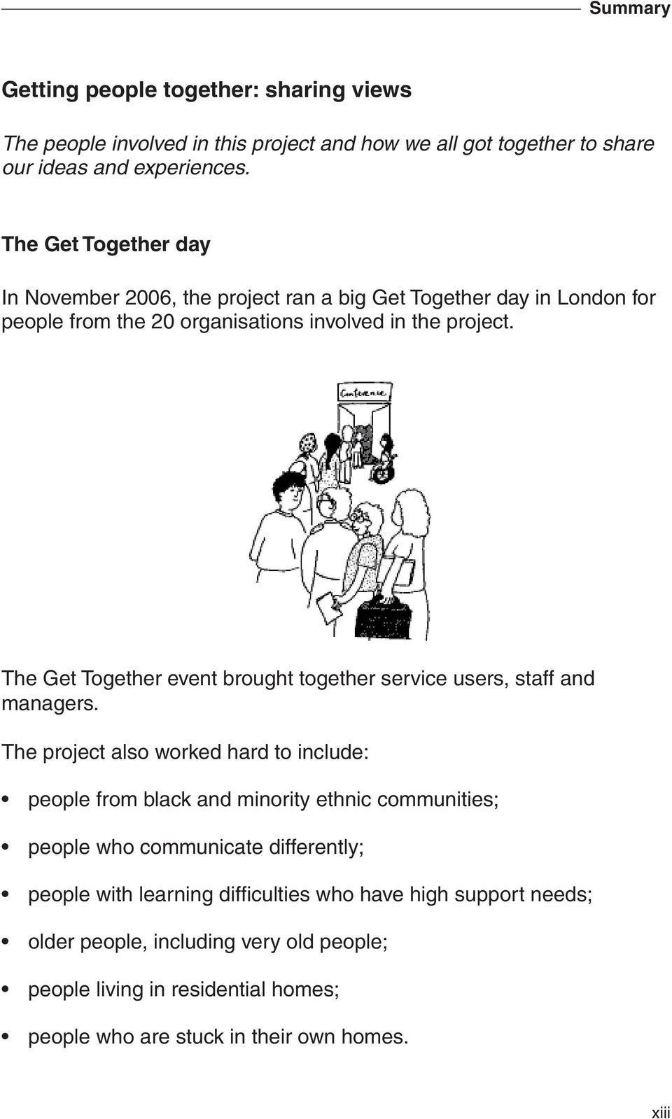 The Get Together event brought together service users, staff and managers.