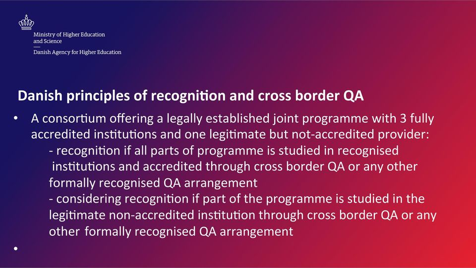 recognised insbtubons and accredited through cross border QA or any other formally recognised QA arrangement - considering