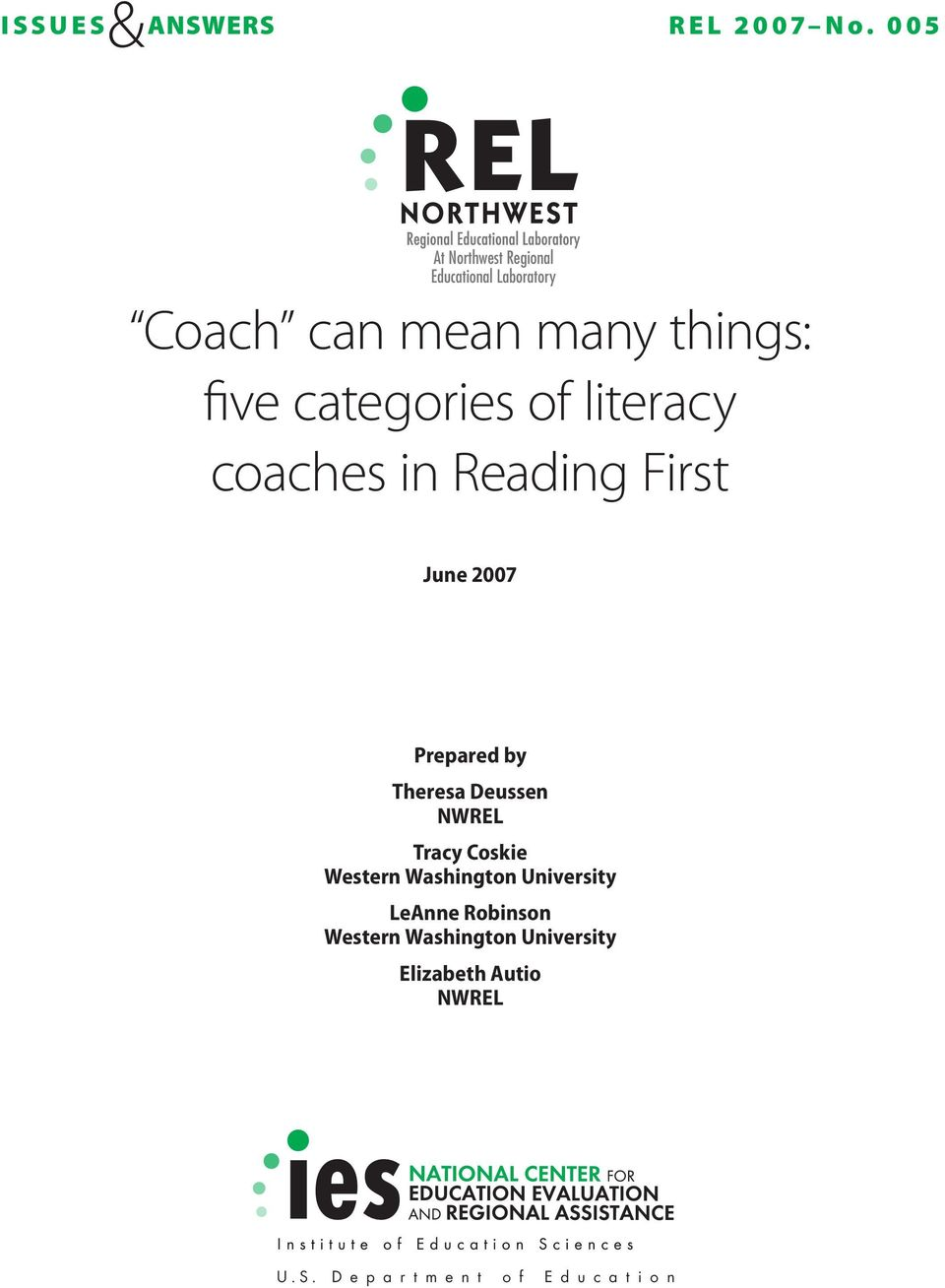 categories of literacy coaches in Reading First June 2007 Prepared by Theresa Deussen