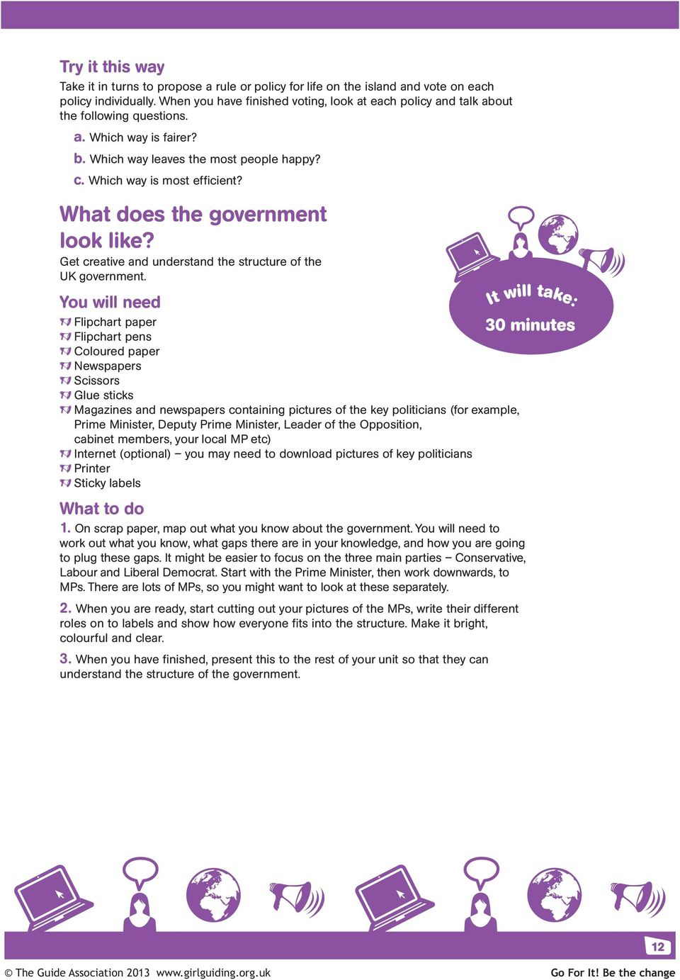 What does the government look like? Get creative and understand the structure of the UK government.