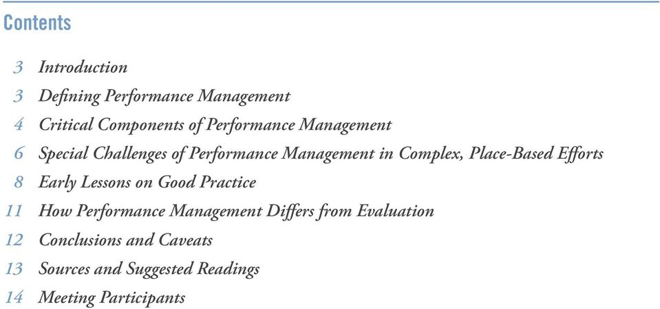 Place-Based Efforts 8 Early Lessons on Good Practice 11 How Performance Management