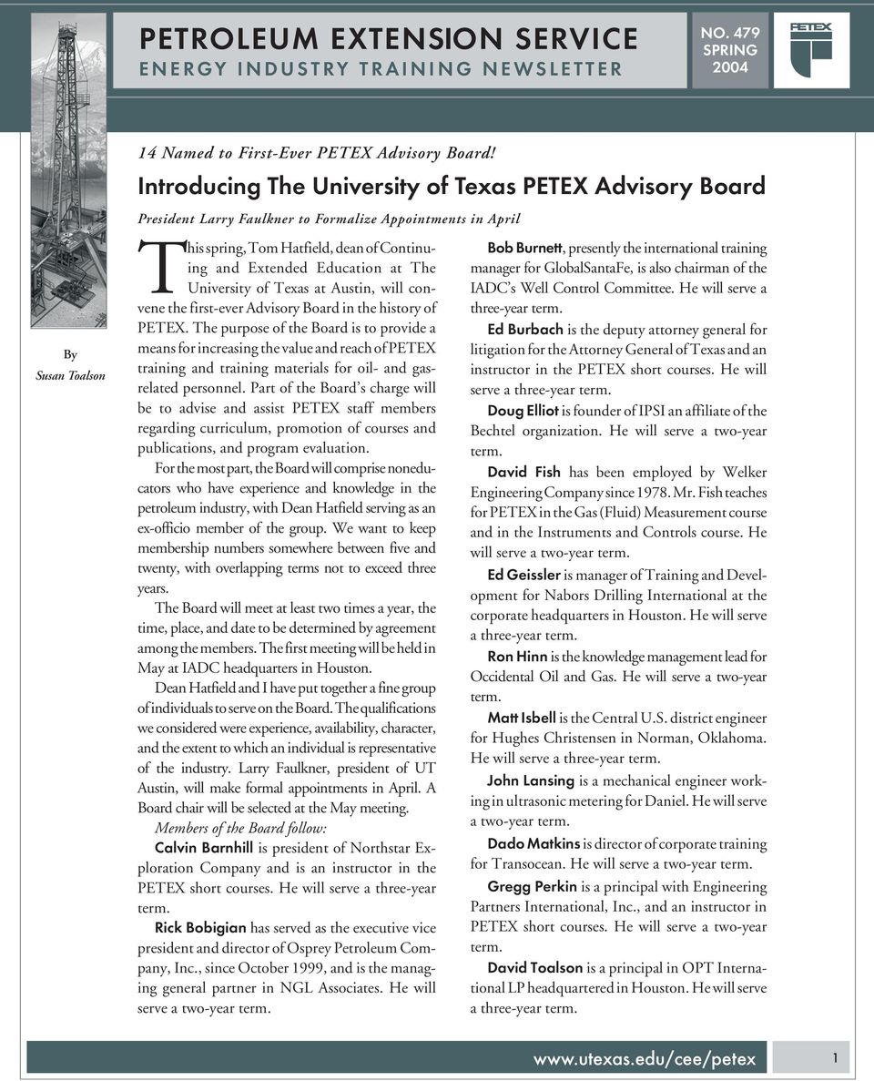 Education at The University of Texas at Austin, will convene the first-ever Advisory Board in the history of PETEX.