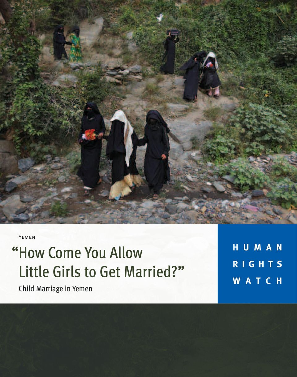 Child Marriage in Yemen H U