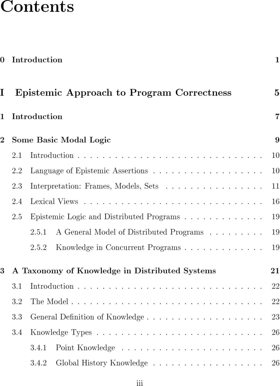 4 Lexical Views : : : : : : : : : : : : : : : : : : : : : : : : : : : : : 16 2.5 Epistemic Logic and Distributed Programs : : : : : : : : : : : : : 19 2.5.1 A General Model of Distributed Programs : : : : : : : : : 19 2.