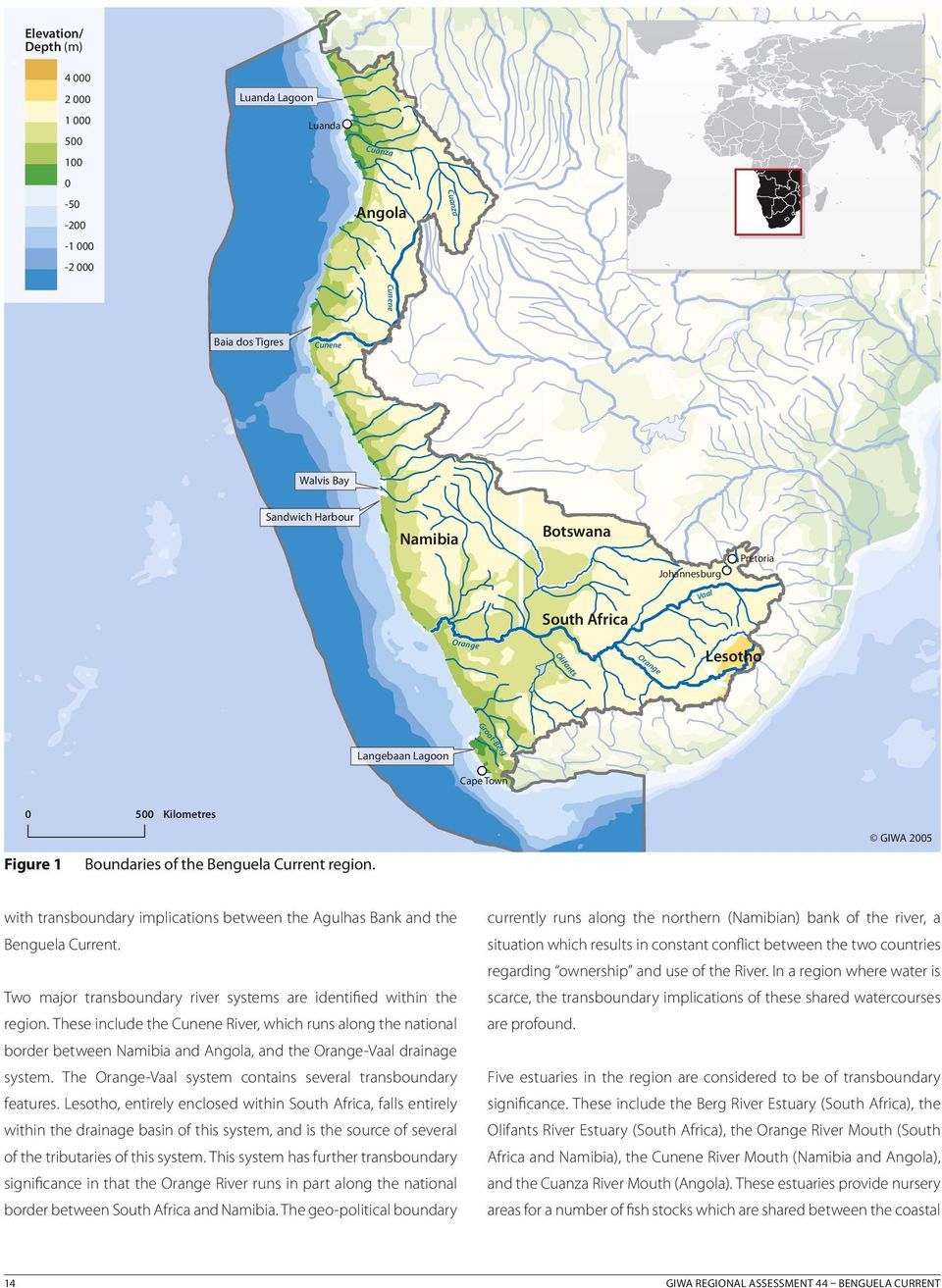 with transboundary implications between the Agulhas Bank and the currently runs along the northern (Namibian) bank of the river, a Benguela Current.