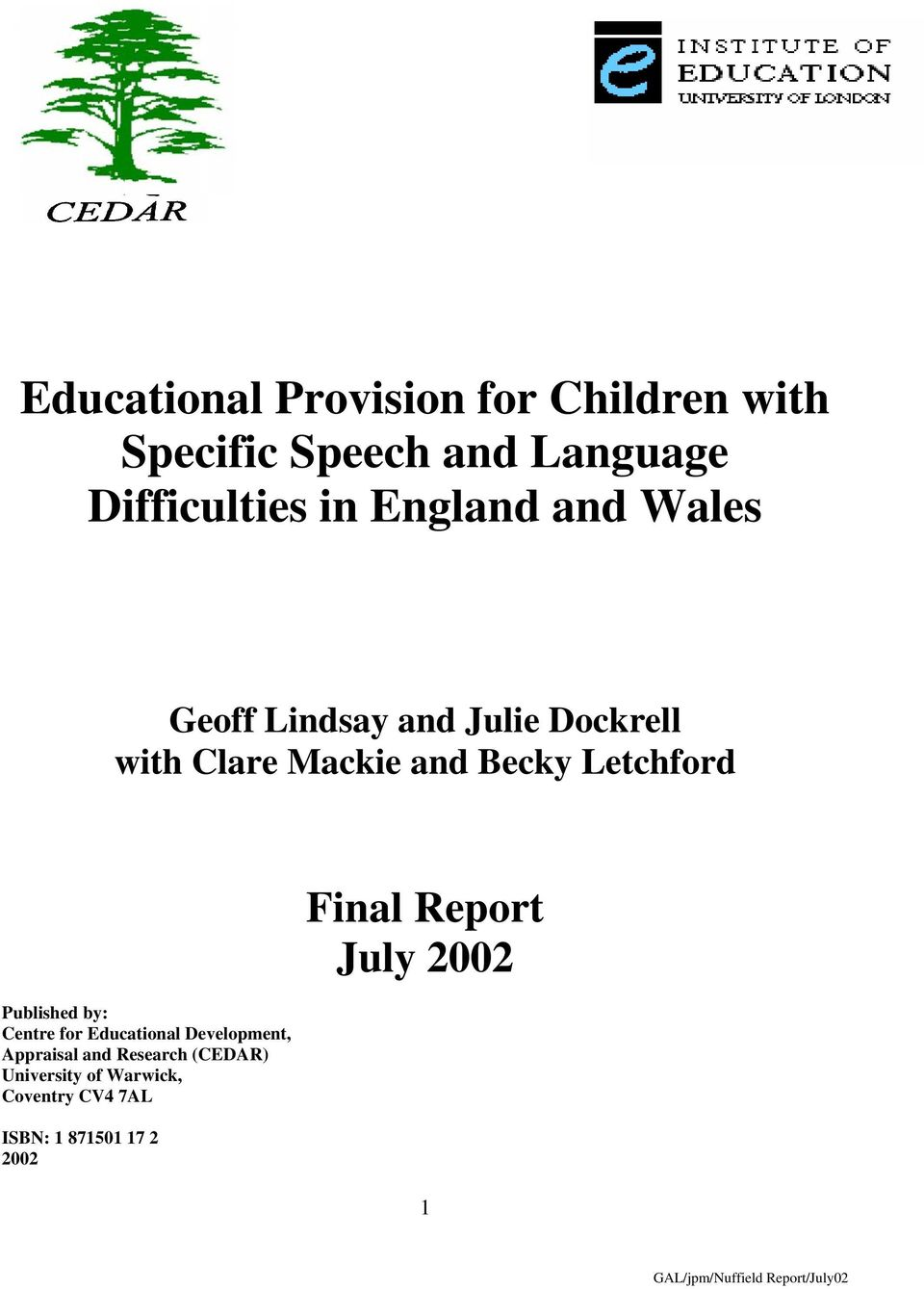 Letchford Published by: Centre for Educational Development, Appraisal and Research