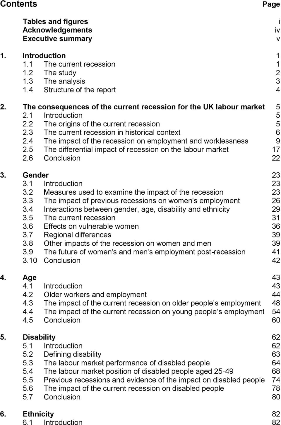 4 The impact of the recession on employment and worklessness 9 2.5 The differential impact of recession on the labour market 17 2.6 Conclusion 22 3. Gender 23 3.1 Introduction 23 3.