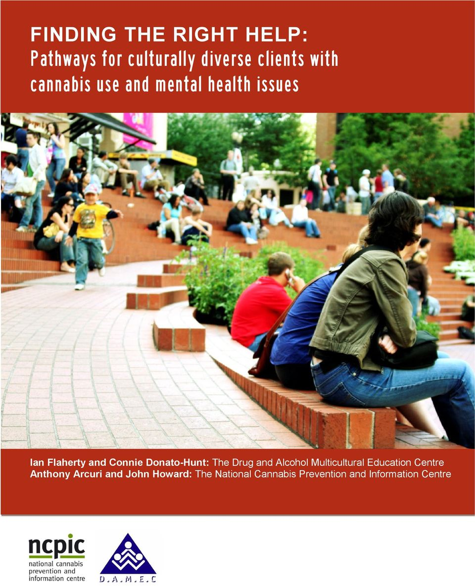 cannabis use and mental health issues Ian Flaherty and Connie Donato-Hunt: