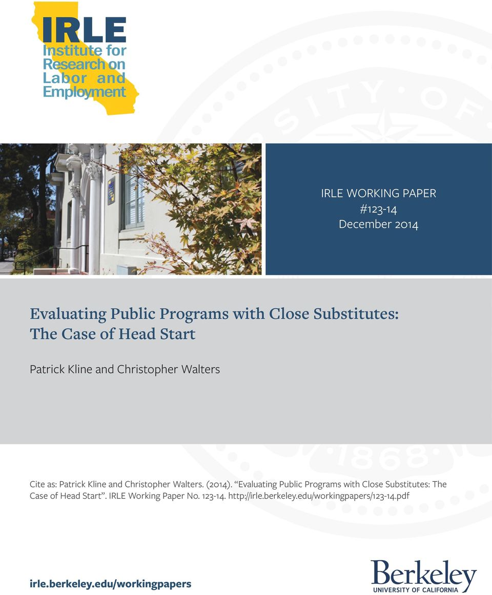 Walters. (2014). Evaluating Public Programs with Close Substitutes: The Case of Head Start.