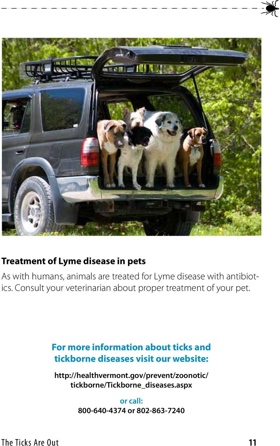 For more information about ticks and tickborne diseases visit our website: