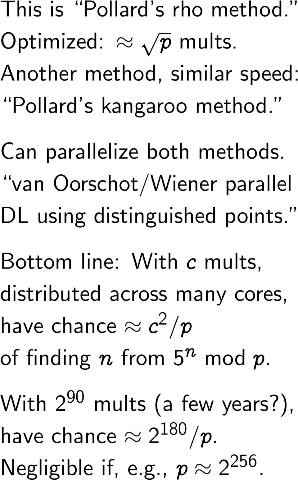van Oorschot/Wiener parallel DL using distinguished points.