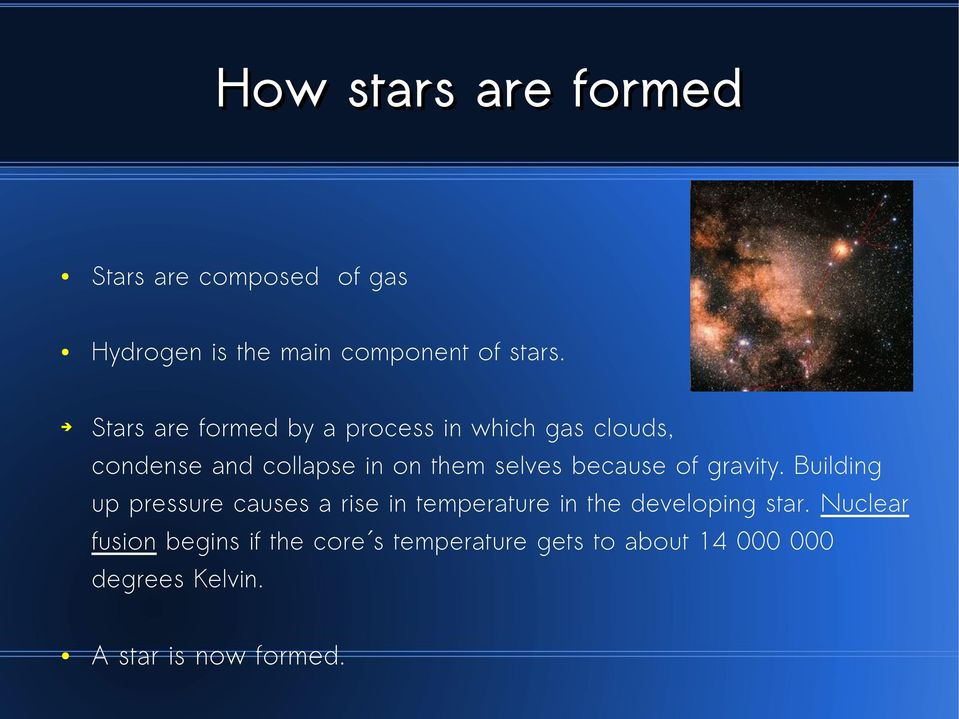 because of gravity. Building up pressure causes a rise in temperature in the developing star.