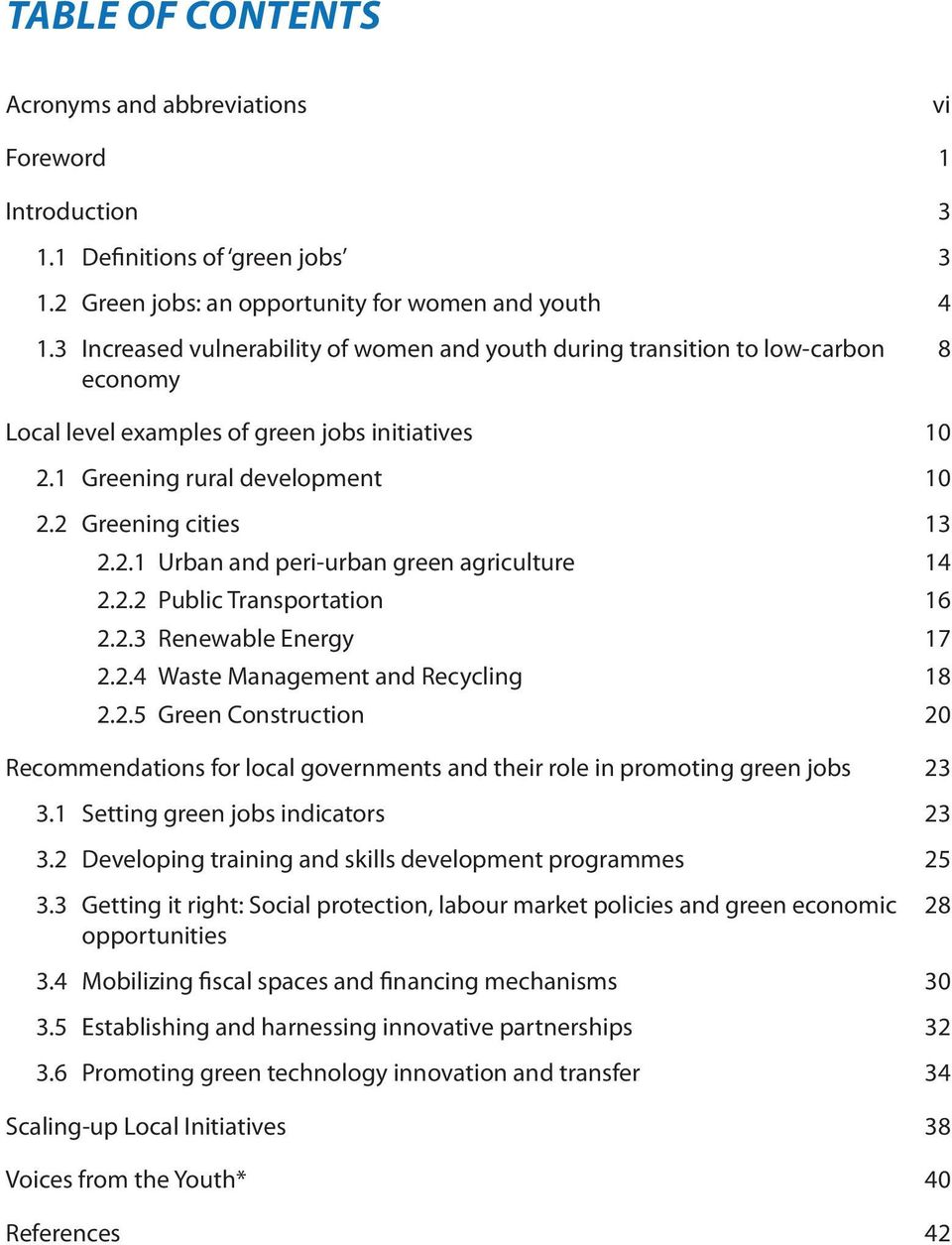 2.2 Public Transportation 16 2.2.3 Renewable Energy 17 2.2.4 Waste Management and Recycling 18 2.2.5 Green Construction 20 Recommendations for local governments and their role in promoting green jobs 23 3.