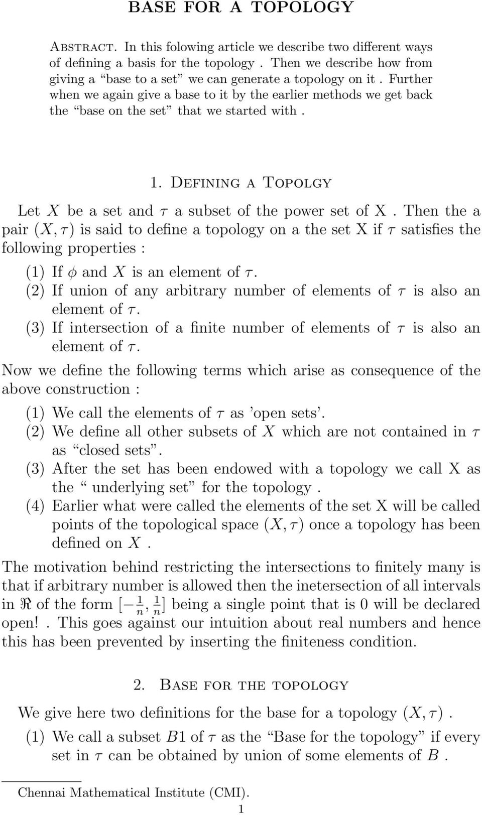 1. Defining a Topolgy Let X be a set and τ a subset of the power set of X.