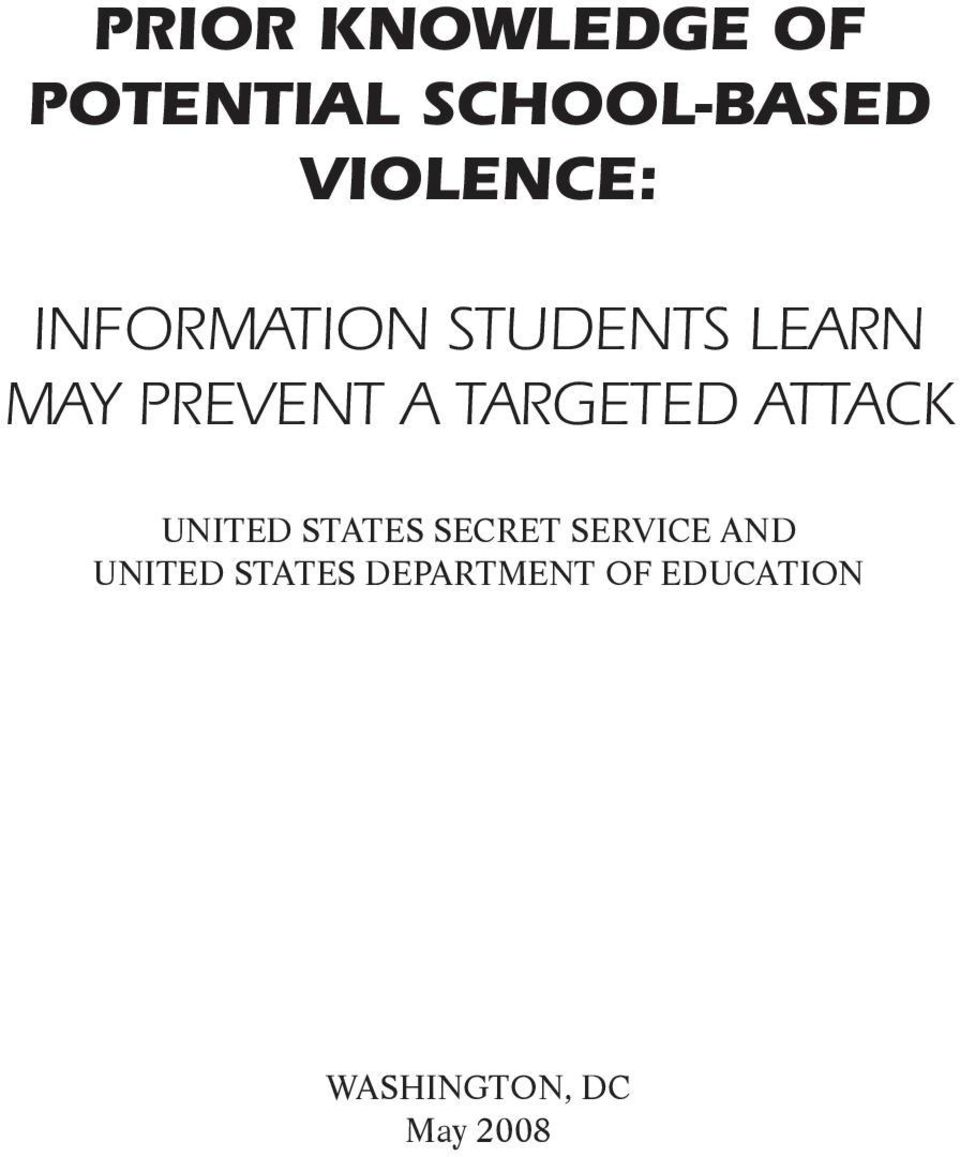 TARGETED ATTACK UNITED STATES SECRET SERVICE AND