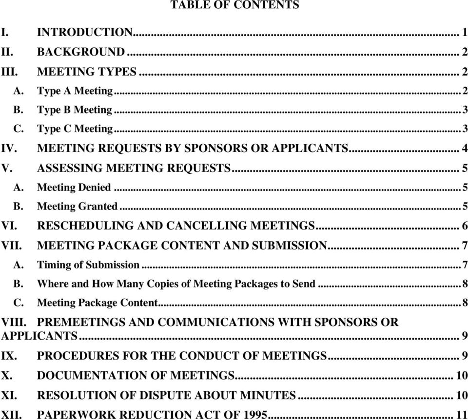 MEETING PACKAGE CONTENT AND SUBMISSION... 7 A. Timing of Submission...7 B. Where and How Many Copies of Meeting Packages to Send...8 C. Meeting Package Content...8 VIII.